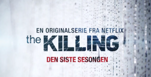 The Killing premiere netflix norge