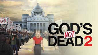 gods not dead 2 netflix